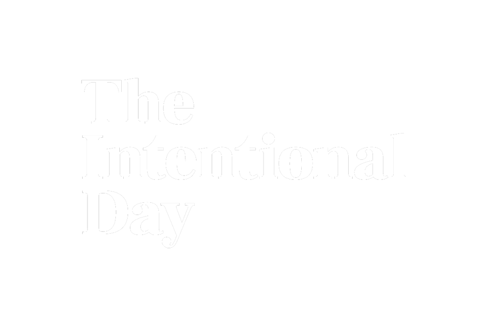 The Intentional Day